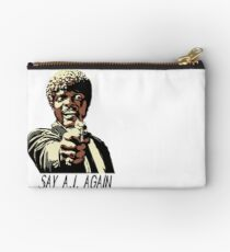 SAY A.I. AGAIN Studio Pouch