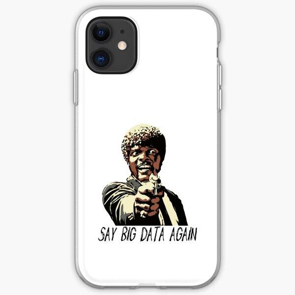 SAY BIG DATA AGAIN iPhone Soft Case