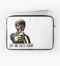 SAY BIG DATA AGAIN Laptop Sleeve
