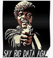 SAY BIG DATA AGAIN Poster