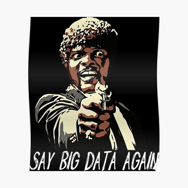 SAY BIG DATA AGAIN Poster