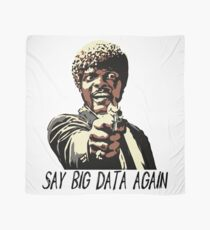 SAY BIG DATA AGAIN Scarf