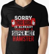 Sorry This Girl Is Already Taken By A Super Hot Hamster Men's V-Neck T-Shirt