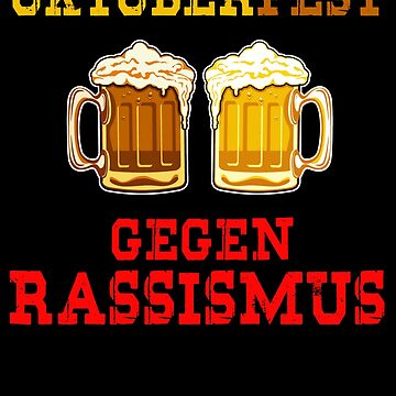 Oktoberfest 2018 against racism by design2try