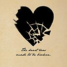 Oscar Wilde - The heart was made to be broken. by 5pennystudio