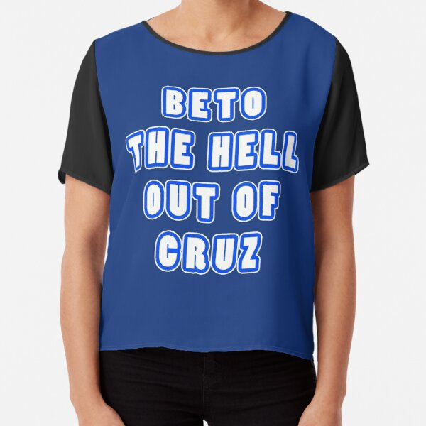 BETO The Hell Out Of cruz Chiffon Top