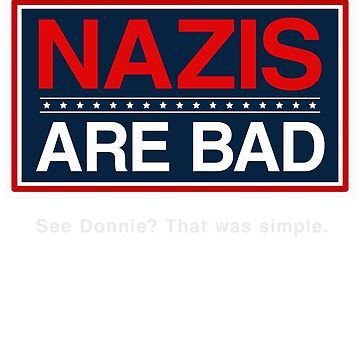 Nazis Are Bad by BroadcastMedia