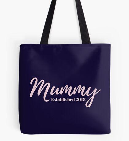 Mummy Established 2018 Tote Bag