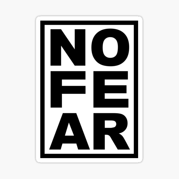 No Fear - Black Sticker