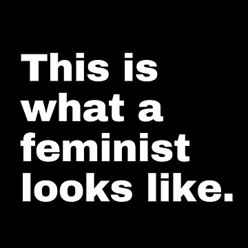 This is What a Feminist Looks Like (white text) by M1ssBehave