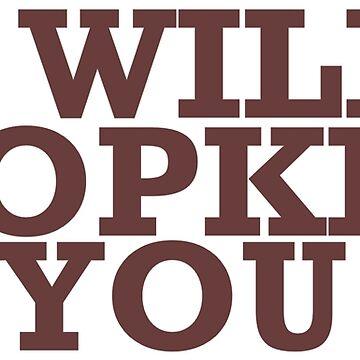 I Will Dropkick You by ItsameWario
