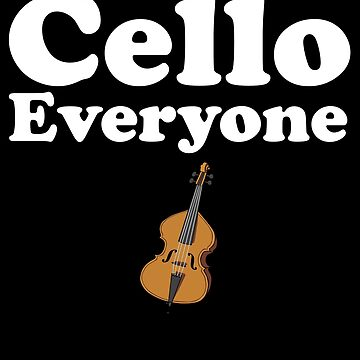 Cello Everyone by kamrankhan