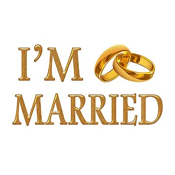 I'm Married for Husband & Wife by bza84