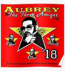 AUBREY LIVE AND THE THREE MIGOS 2018 JOSS Poster