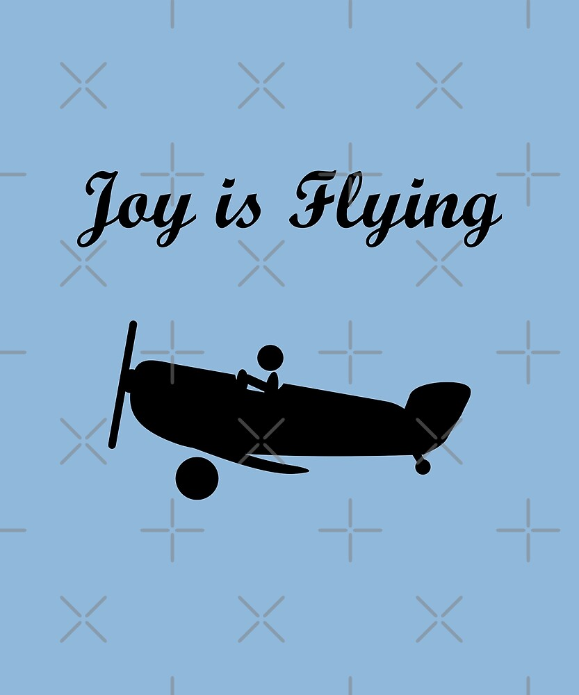 Joy is Flying Airplane Pilot Monotone by TinyStarAmerica