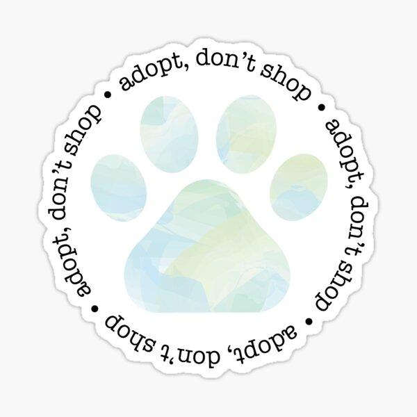 Adopt, Don't Shop Sticker
