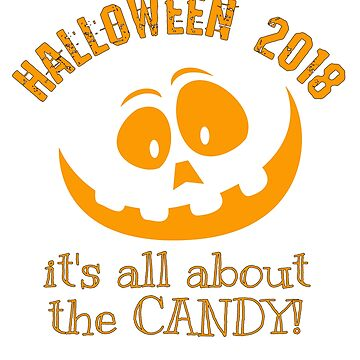 Halloween 2018 - It's All About the Candy! by StudioDesigns