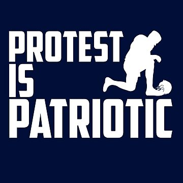 Protest is Patriotic by mymainmandeebo