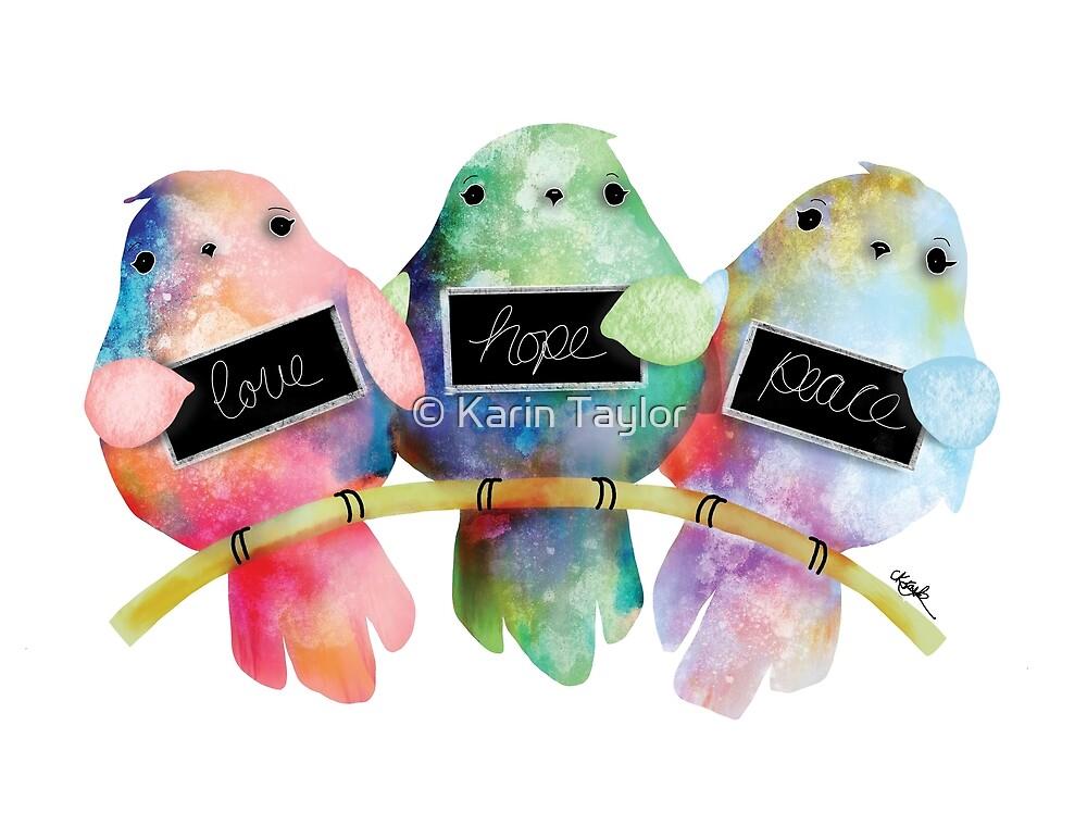 Love Hope Peace by Karin Taylor