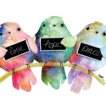 Love Hope Peace by karin