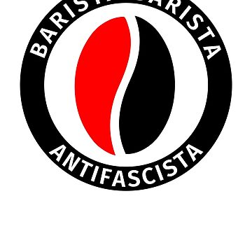 Barista Barista Antifascista by fabianb