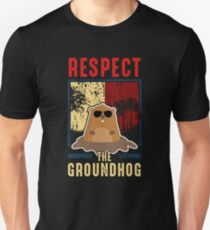Respect The Groundhog Cute Groundhog Day Unisex T-Shirt