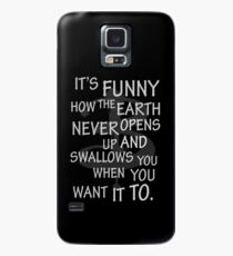 It's Funny how….  Case/Skin for Samsung Galaxy