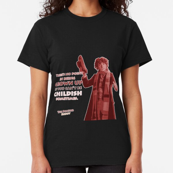 Be childish Classic T-Shirt