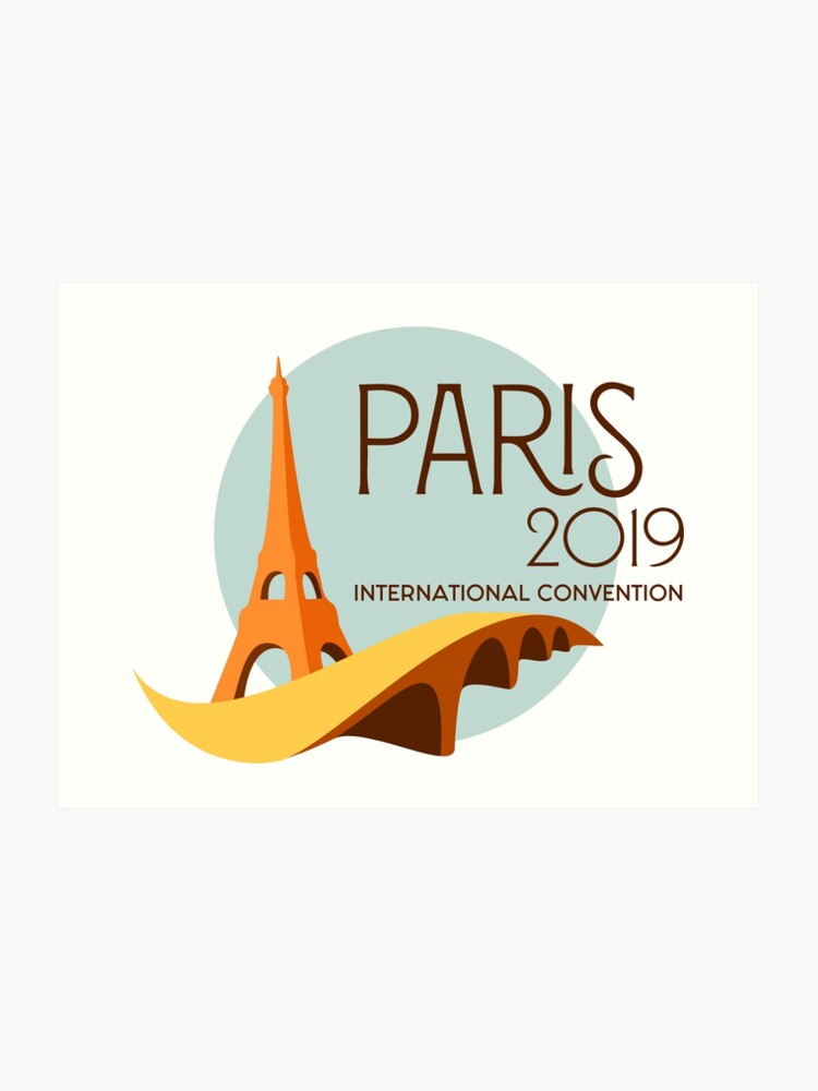 Paris, France - 2019 International Convention | Art Print