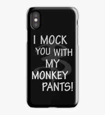 I Mock You…. iPhone Case
