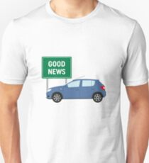 Good News! It's James May's Dacia Sandero Design  Unisex T-Shirt