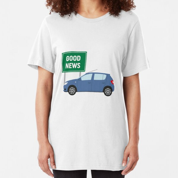 Good News! It's James May's Dacia Sandero Design  Slim Fit T-Shirt
