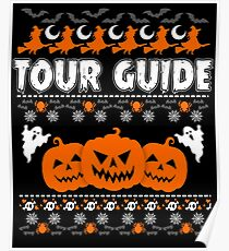 Cool Tour Guide Ugly Halloween Sweatshirt  Poster