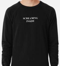 screaming inside Lightweight Sweatshirt