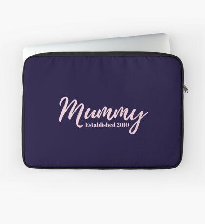 Mummy Established 2010 Laptop Sleeve