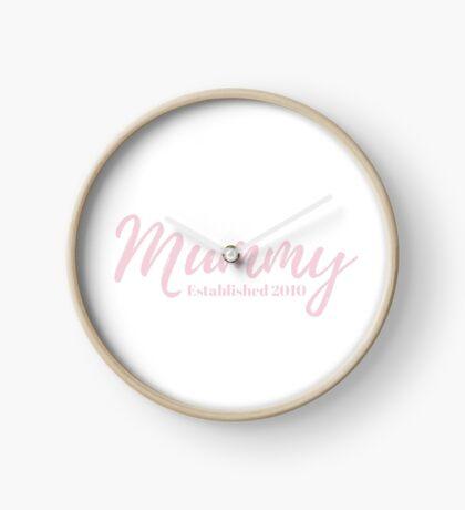 Mummy Established 2010 Clock