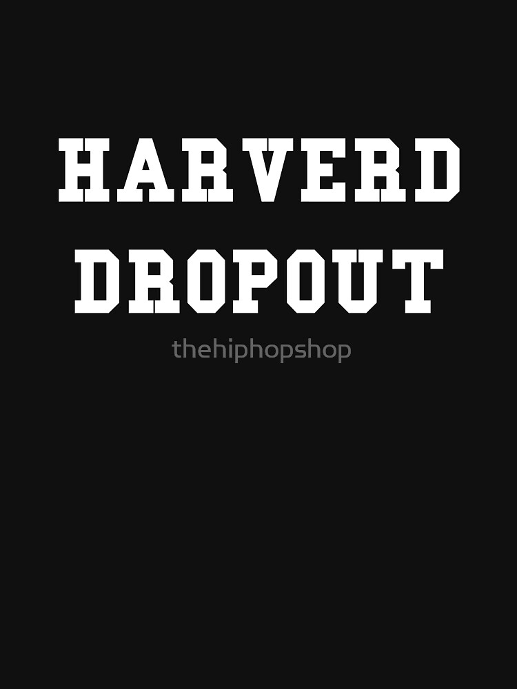 Harverd Dropout by thehiphopshop