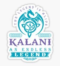 Legend T-shirt - Legend Shirt - Legend Tee - KALANI An Endless Legend Sticker