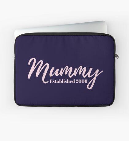 Mummy Established 2008 Laptop Sleeve