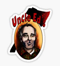Uncle Ed  Sticker