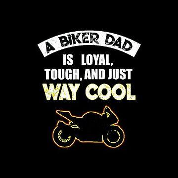 Biker Dad Sport Bike Motorcycle Dad is Way Cool by antzyzzz