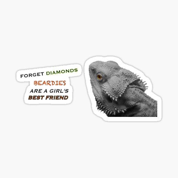 Forget Diamonds - Beardies Are A Girls Best Friend Sticker