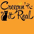 «Creepin 'It Real» de AngryMongo