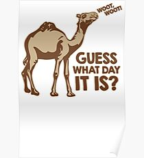 Guess What Day It Is Mens Womens Hoodie / T-Shirt Poster