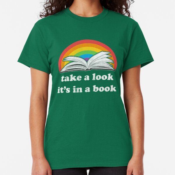 Take a look, its in a book - Retro inspired Reading Rainbow Classic T-Shirt