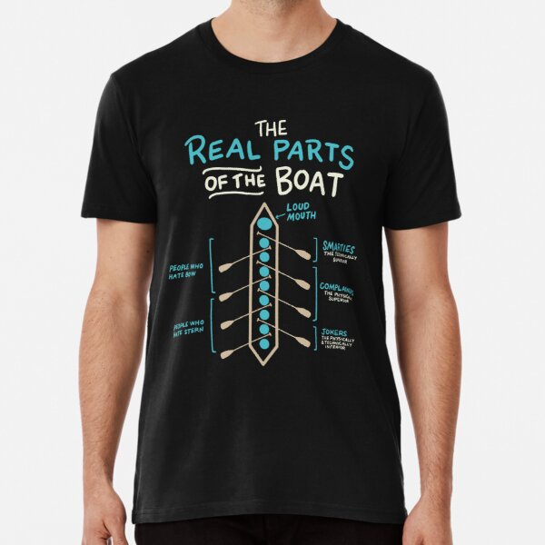 Rowing The Real Parts Of The Boat Funny  Premium T-Shirt