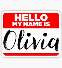 My Name Is... Olivia - Names Tag Hipster Sticker & Shirt Sticker