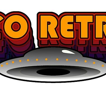 UFO RETRO - Original Cosmic 70's Design - ufo, alien, paranormal, space by AltrusianGrace