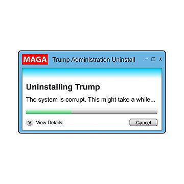 MAGA Trump Uninstall Dialog Box by kathcom