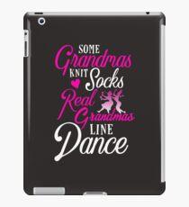 Line Dancing Some Grandmas Knit Socks Real Grandmas Line Dance iPad Case/Skin